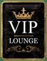 1 - Postershop okrasna tabla VIP Lounge 15 x 20 cm