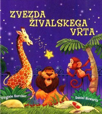 Virginie Zurcher, Daniel Howarth: Zvezda živalskega vrta