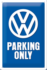 Postershop ukrasna tabla VW Parking Only 20 x 30 cm