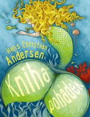 Andersen Hans Christian: Kniha pohádek - Andersen