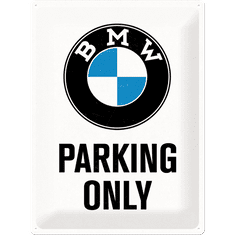 Postershop okrasna tabla BMW Parking Only 30 x 40 cm
