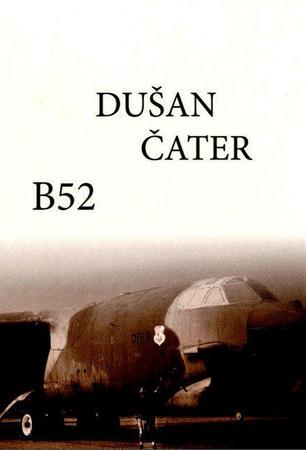 Dušan Čater: B 52