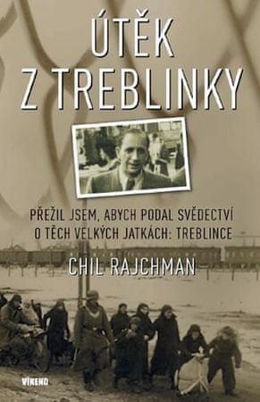 Rajchman Chil: Útěk z Treblinky