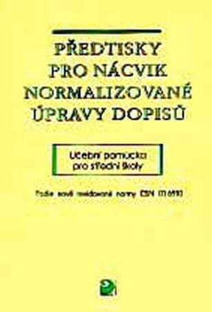 Kuldová Olga: Předtisky pro nácvik normalizované úpravy dopisů