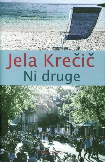 Jela Krečič: Ni druge