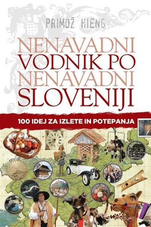 Primož Hieng: Nenavadni vodnik po nenavadni Sloveniji