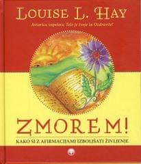 Louise L. Hay: Zmorem