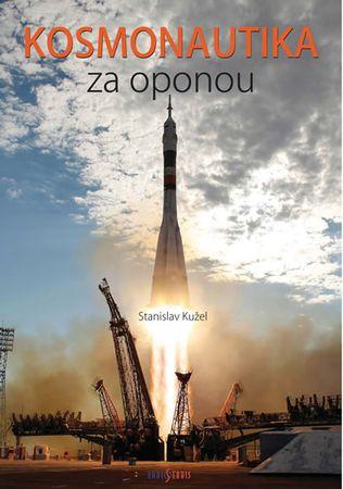 Kužel Stanislav: Kosmonautika  za oponou