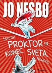 Jo Nesbo: Doktor Proktor in konec sveta. Mogoče.