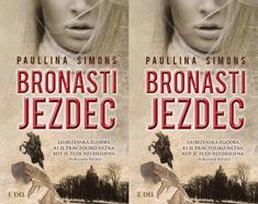 Paulina Simons: Bronasti jezdec, 1. in 2. del