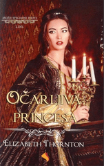 Elizabeth Thornton: Očarljiva princesa, II. del