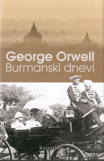 George Orwell: Burmanski dnevi