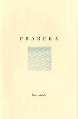 Tone Rode: Prareka