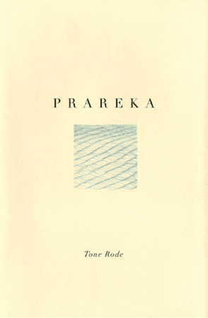 Tone Rode: Prareka