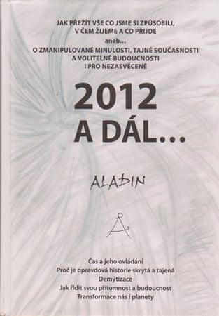Kostrhun Zbyněk Aladin: 2012 a dál...