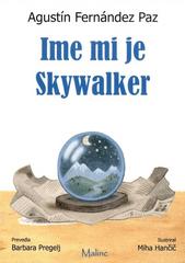 Agustin Fernandez Paz: Ime mi je Skywalker