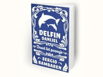 Sergio Bambaren: Delfin Danijel