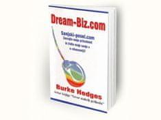 Burke Hedges: Dream-biz.com – sanjski posel