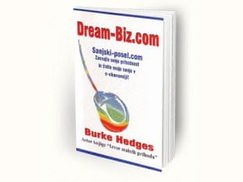 Burke Hedges: Dream-biz.com – sanjski posel