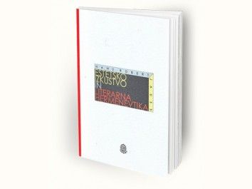 Hans Robert Jauss: Estetsko izkustvo in literarna hermenevtika
