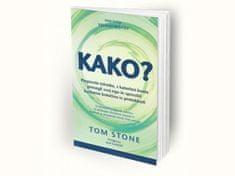 Tom Stone: Kako?