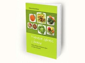 Polona Kresal Bizaj: Narava zdravi s hrano