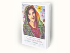 Clarissa Pinkola Estés: Odveži močno žensko