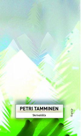 Petri Tamminen: Skrivališča