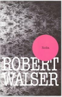 Robert Walser: Roža
