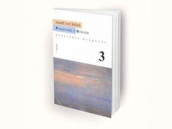 Neale Donald Walsch: Pogovori z Bogom 3