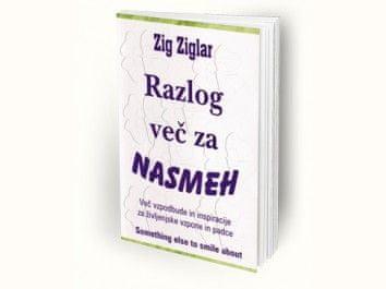 Zig Ziglar: Razlog več za nasmeh