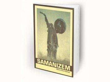 Maria Ana Kolman: Šamanizem