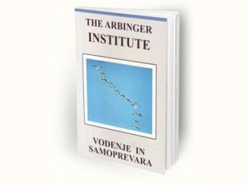 The Arbinger institute: Vodenje in samoprevara