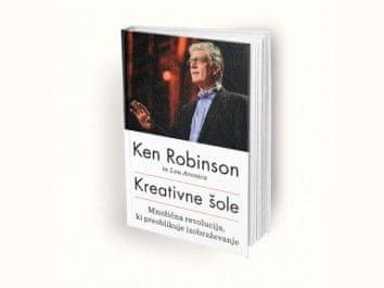 Ken Robinskon in Lou Aronica: Kreativne šole