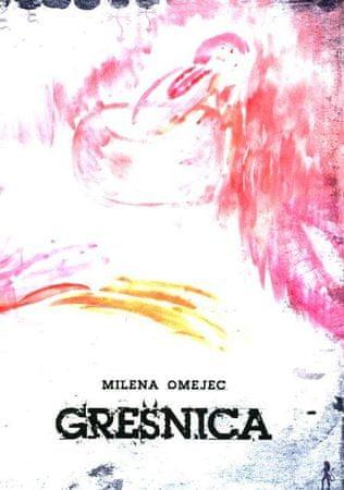 Milena Omejec: Grešnica