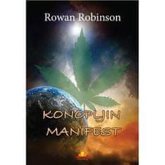Rowan Robinson: Konopljin manifest