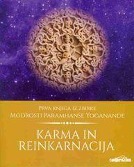 Paramhansa Yogananda: Karma in reinkarnacija