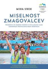 Miha Urek: Miselnost zmagovalcev