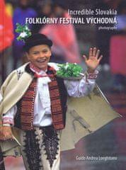 Longhitano Guido Andrea: Incredible Slovakia - Folklórny festival Východná