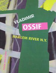 Espen Van Silvia: Vladimir Ossif - Harlem River N.Y