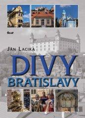 Lacika Ján: Divy Bratislavy
