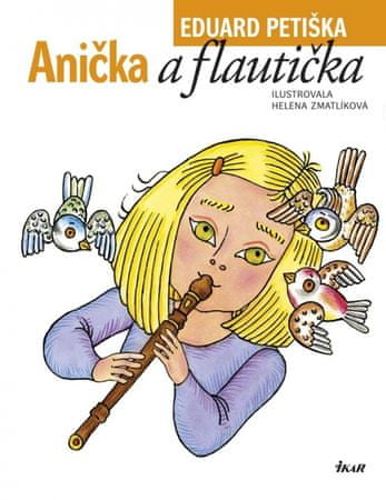 Petiška Eduard: Anička a flautička