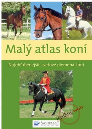 Kolektív: Malý atlas koní
