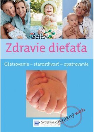 Kolektív: Zdravie dieťaťa