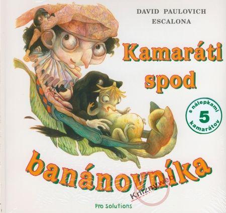 Escalona David Paulovich: Kamaráti spod banánovníka