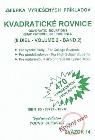 Olejár, Mgr.Iveta Olejárová RNDr.Marián: Kvadratické rovnice, II. diel