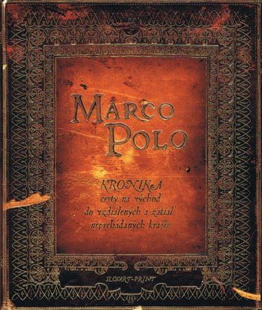Kielan Paulina: Marco Polo - Kronika cesty na východ do vzdialených a zatiaľ neprebádaných krajín