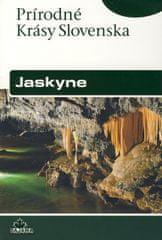 Bella Pavel: Jaskyne - Prírodné krásy Slovenska