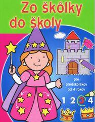 d2d41ca17 autor neuvedený: Zo škôlky do školy (3) - Pre predškolákov od 4 rokov
