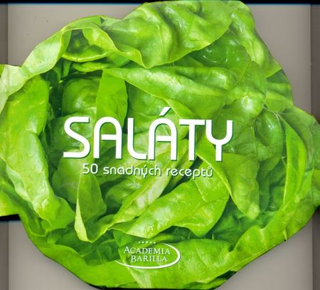Barilla Academia: Saláty - 50 snadných receptů